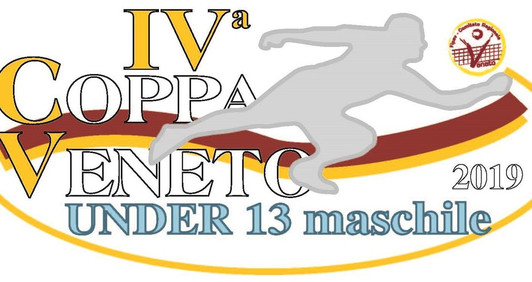 INDIZIONE COPPA VENETO U13 MASCHILE 2019/2020