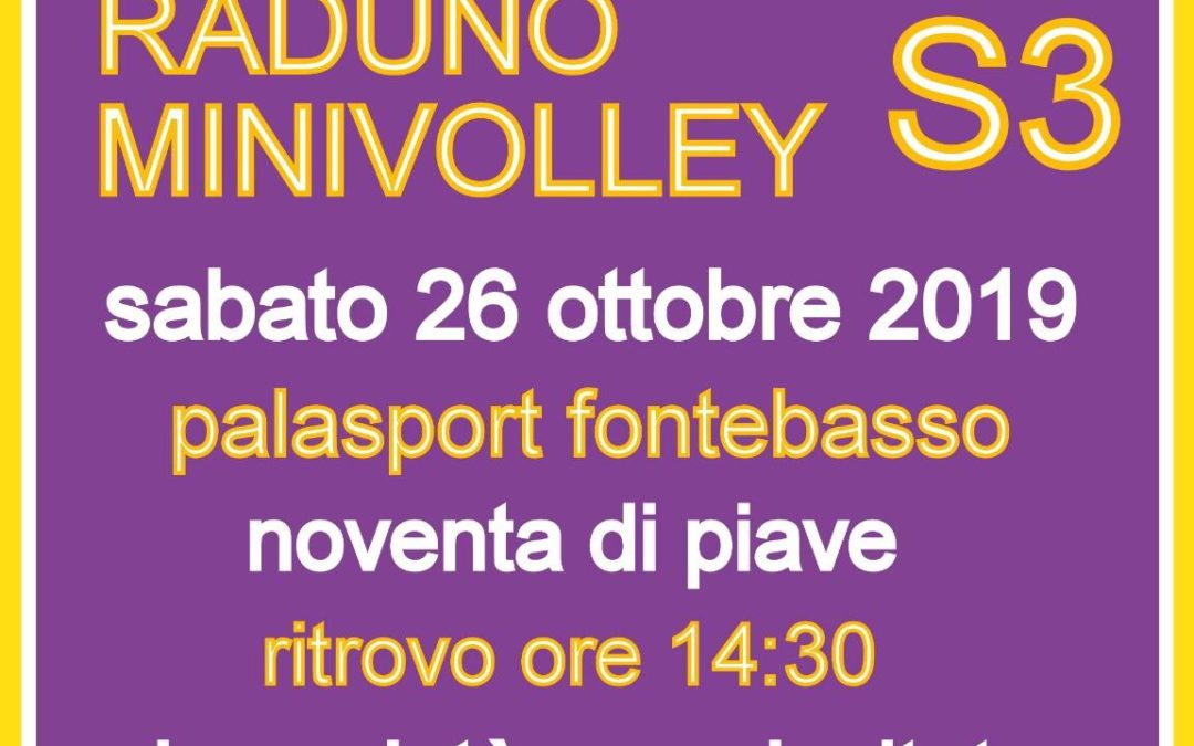 Raduno Volley S3 – Fontebasso Noventa di Piave